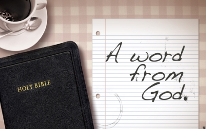 Image result for a word from god