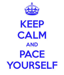 keep-calm-and-pace-yourself-3